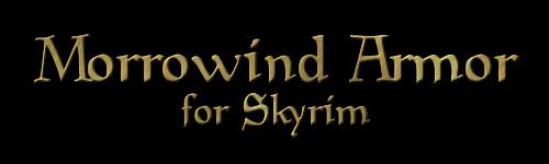 https://www.worldofelderscrolls.de/skyrim/dlscreens/MorrowindArmorDV/MorroTitleFinal.png