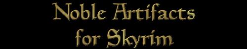 https://www.worldofelderscrolls.de/skyrim/dlscreens/NobleArtifactsDV/NA_Title.png